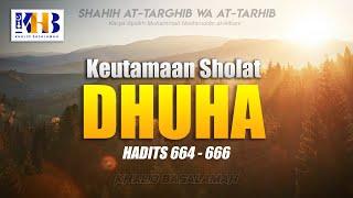 Shahih At-Targhib wa At-Tarhib - Keutamaan Sholat Dhuha (Hadits 664-666)