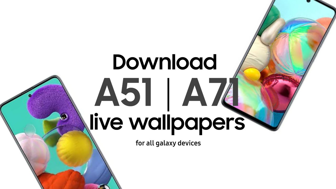 Set Samsung Galaxy A51 A71 Note 10 Live Wallpapers On Any Samsung Device Youtube
