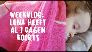 VLOG 32   Weekvlog: Luna heeft al 7 dagen koorts! :(   MommyTalk VLOGS