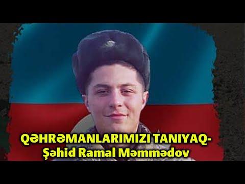 QƏHRƏMANLARIMIZI TANIYAQ- Şəhid Ramal Məmmədov