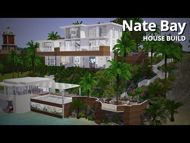 The Sims 3 House Building - Nate Bay (Part 1 of 2) - Aluna Island