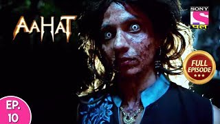 Aahat - Full Episode 10