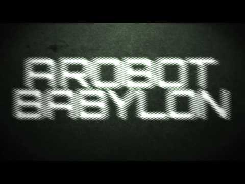 Knives Out - Robot Babylon (lyric video)