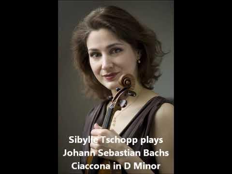 Johann Sebastian Bach, Ciaccona in D Minor, Sibylle Tschopp Violin