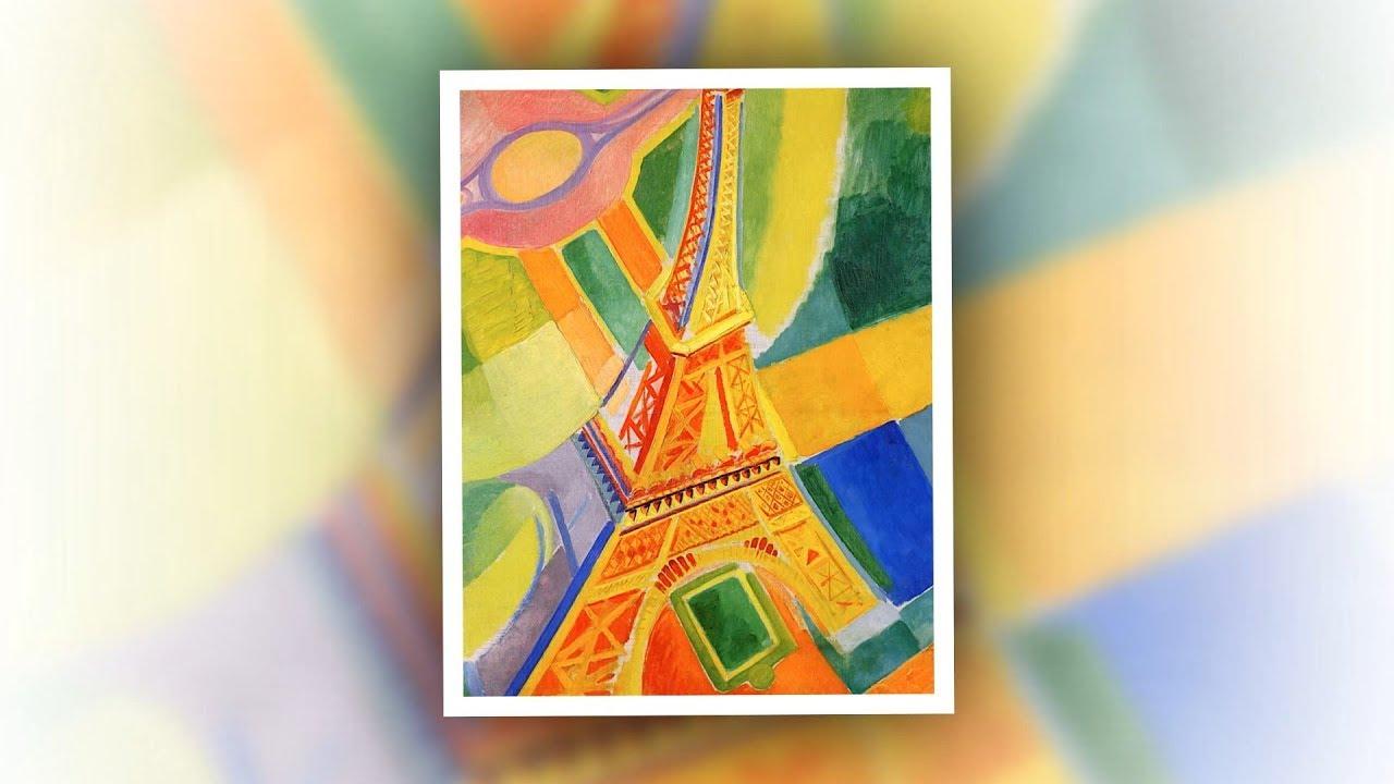 Robert Delaunay Tour Eiffel Youtube