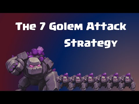 Clash of Clans - The 7 Mass Golem Attack Strategy Guide