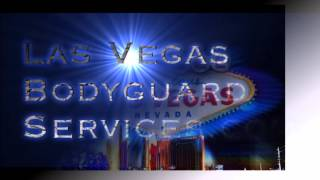 Las Vegas Bodyguard Services | Executive Protection Security Guard| Company | Companies 6-6-15