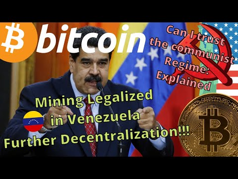 VENEZUELA OFFICIALLY LEGALIZES BITCOIN MINING BUT WITH NEFARIOUS CONDITIONS - EXPLAINED...