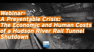 Webinar- A Preventable Crisis: The Economic and Human Costs of a Hudson River Rail Tunnel Shutdown