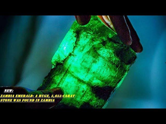 Zambia Emerald: A huge, 5,655-Carat Stone Was Found in Zambia | MW NEWS |2018