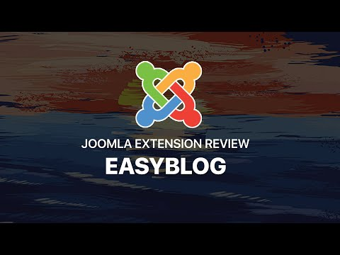 Joomla Extension Review: Easyblog By Stackideas.com