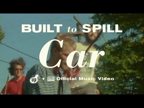 Built To Spill - Car