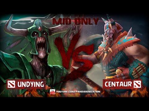 видео: undying vs centaur warruner [Битва Героев мидонли в dota 2]
