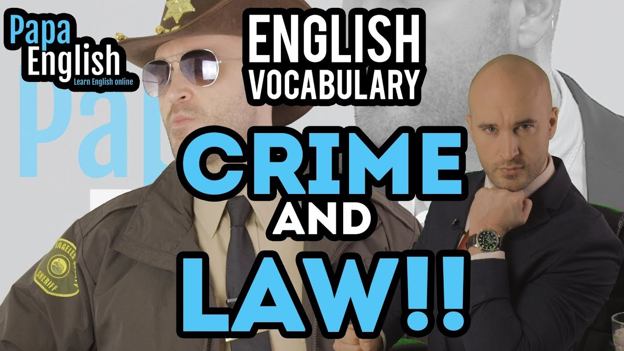Download Crime and Law English Vocabulary! - IELTS Essential Vocabulary!