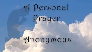 A Personal Prayer    🙏 God Quotes