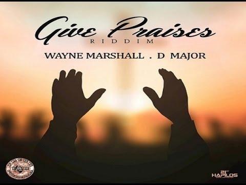 Give Praise Riddim ✶ Promo Mix Jan. 2016✶➤Fresh Ear Prod. By DJ O. ZION