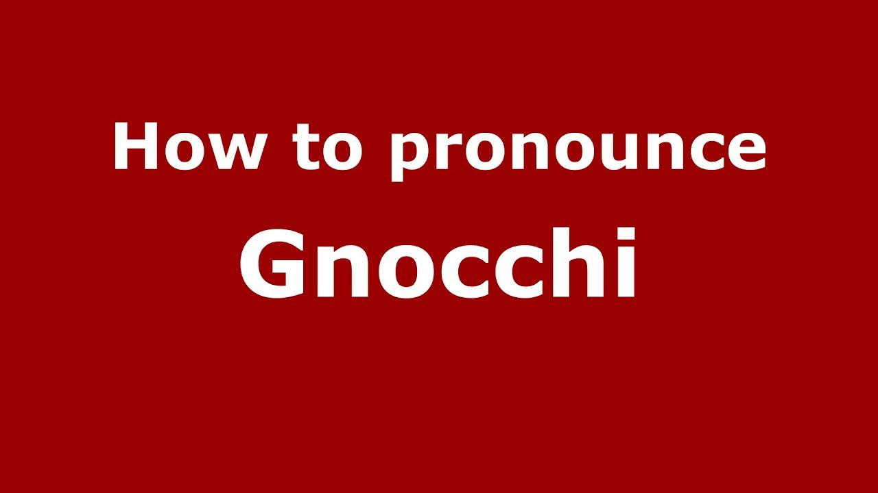 Gnocchi pronunciation in italian