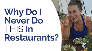 This habit still surprises my friends: One simple thing I DON'T DO in restaurants that always makes