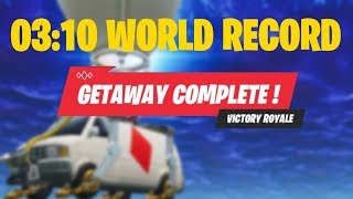 FORTNITE GETAWAY PERSONAL FASTEST TIME (3 Minutes 10 Seconds)