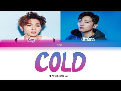 KEY (SHINee) Feat HANHAE - COLD (Color Coded Lyrics HAN|ROM|INDO) Sub Indo | Lirik Terjemahan