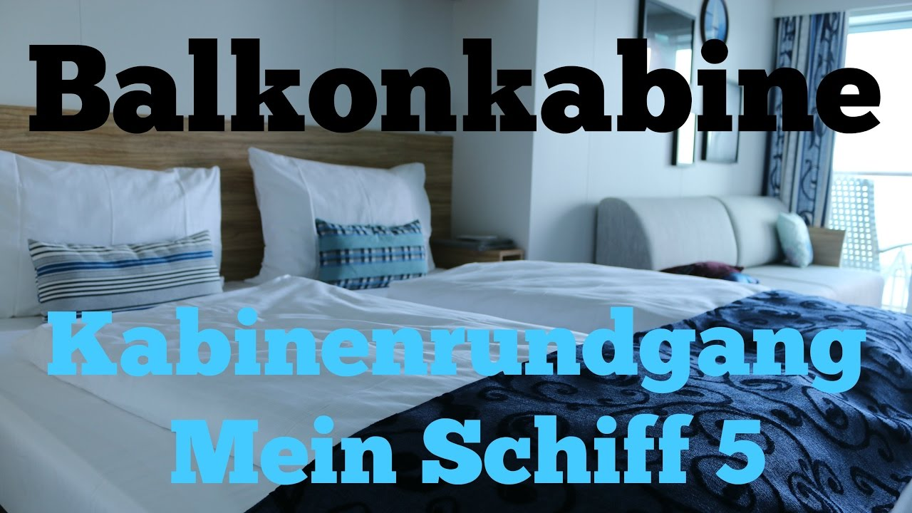 balkonkabine mein schiff 5 tui cruises youtube. Black Bedroom Furniture Sets. Home Design Ideas