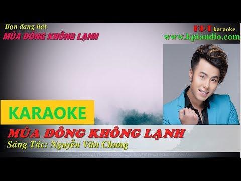 Mùa Đông Không Lạnh Karaoke Beat HD Chuẩn - Akira Phan - [KPT Karaoke 1]