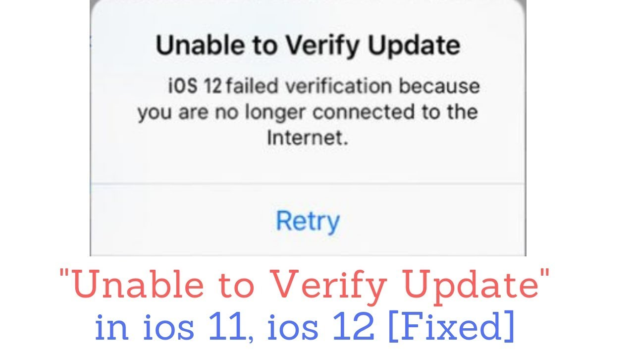 How to Fix Unable to Verify Update iOS 12, iOS 12 1 on iPhone and iPad  *2018*