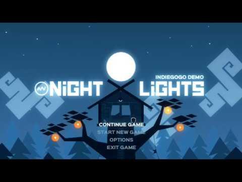 Night Lights: Indiegogo Demo   ArManos