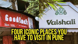 Four Iconic Places You Have To Visit In Pune