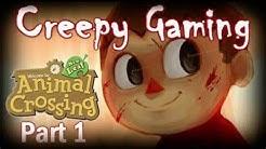 Creepy Gaming - ANIMAL CROSSING Aika Village (Part 1)