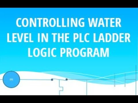 Controlling Water Level in the PLC Ladder Logic | Timer eg | PLC  PROGRAMMING TUTORIAL FOR BEGINNERS