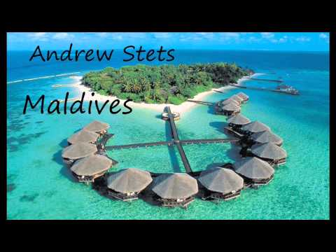Andrew Stets   Maldives (Radio Edit)