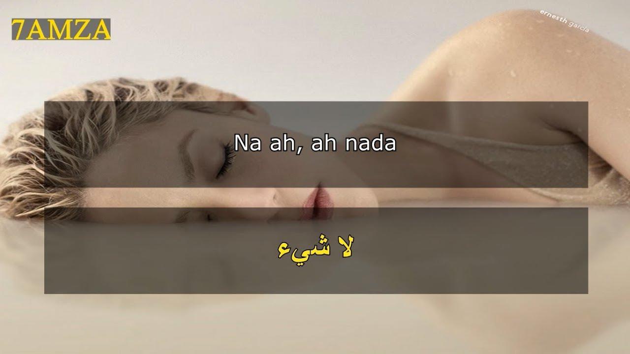 Shakira - Nada ???? مترجمة عربي