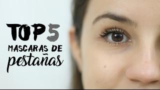TOP 5 MASCARAS DE PESTAÑAS | Teresa Macetas