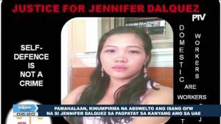 Pamahalaan, kinumpirma na abswelto ang isang OFW na si Jennifer Dalquez