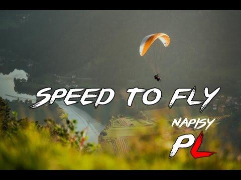 Speed To Fly  paragliding - paralotnie (polskie napisy)
