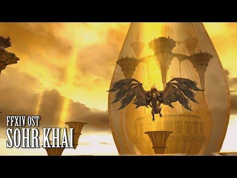 FFXIV OST Sohr Khai Theme ( Apologies )