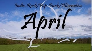 Indie-Rock/Pop-Punk/Alternative Compilation - April 2014 (42-Minute Playlist)