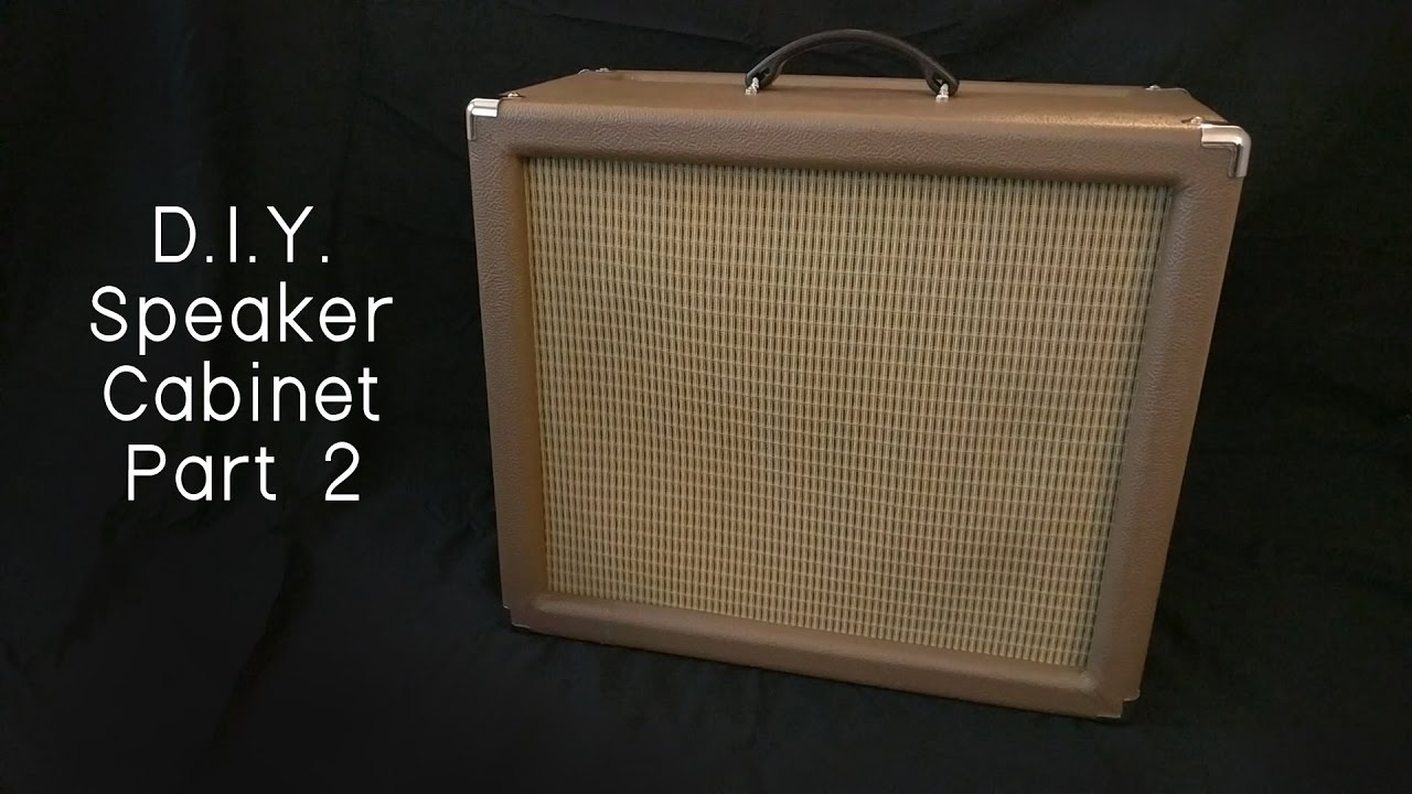 D.I.Y. Speaker Cabinet Build - Part 2 (Hardware + Tolex) - YouTube
