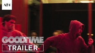 Good Time | Official Trailer HD | A24(, 2017-05-16T13:00:00.000Z)