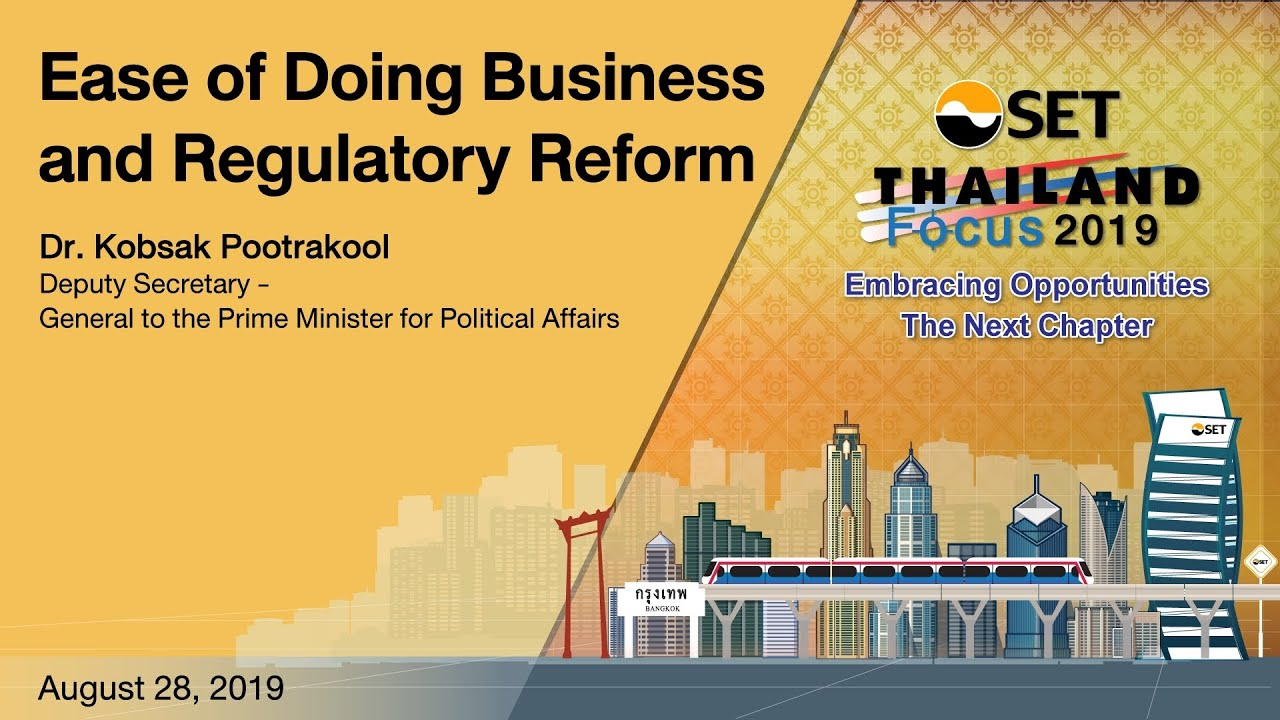 Thailand Focus 2019 : Ease of Doing Business and Regulatory