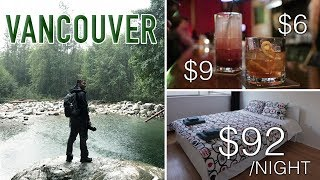 Gambar cover VANCOUVER Travel | Total Cost of a 4 Night Trip? AirBNB | FOOD | NIGHTLIFE| TRANSPORTATION