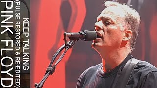 Pink Floyd - Keep Talking (PULSE Restored & Re-Edited)
