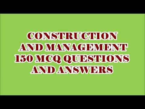 CIVIL ENGG MCQ || CONSTRUCTION AND MANAGEMENT 150 OBJECTIVE QUESTIONS AND ANSWERS