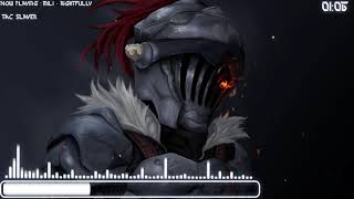 [Nightcore]  Goblin Slayer OP FULL [Mili - Rightfully]