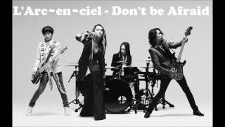 Gambar cover L'Arc en Ciel - dont be afraid midi ( karaoke version)