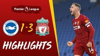 Highlights: Brighton 1-3 Liverpool | Salah's Double & Henderson's Screamer Wins It