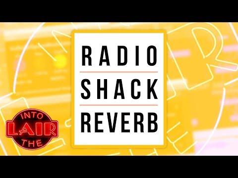 Radio Shack Reverb – Into The Lair #196
