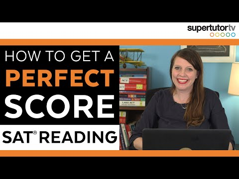 How To Get A PERFECT Score On The SAT® Reading Section!