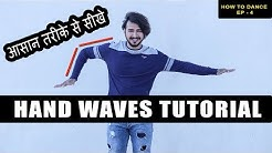 Hand Wave Tutorial in Hindi | Easy Way For Beginners | How To Dance 4